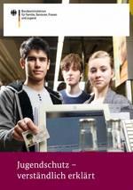 Broschüre Jugendschutz verständlich erklärt (bmfsfj.de)